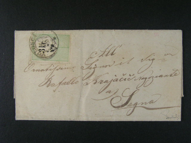 skl. dopis z r. 1855 vyfrank. kolkem 3kr C.M. namísto známky, pod. raz. VOLOSCA 5.9., kat. cena 13500 Sch, velmi dobrá kvalita, zk. a atest Ferchenbauer