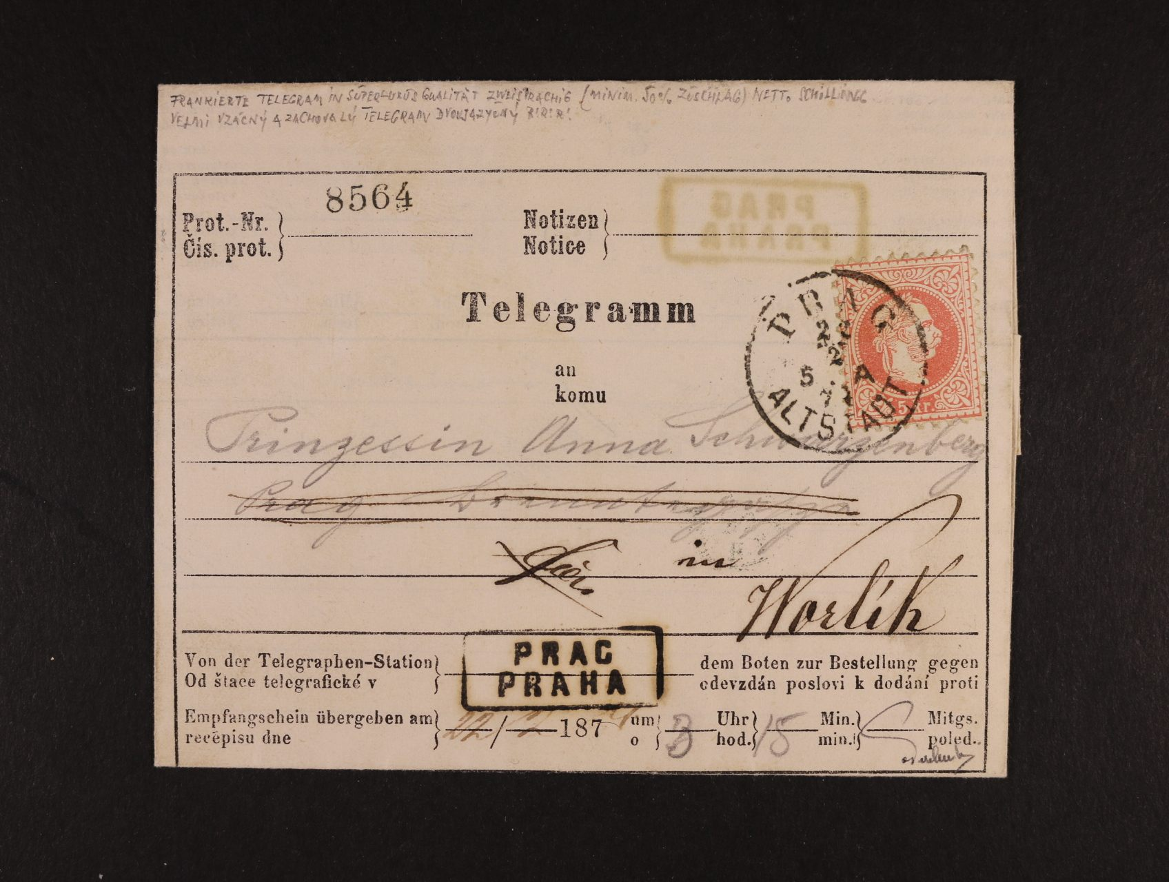 telegram adresovaný na Prinzessin Anna Schwarzenberg in Worlik, frank. zn. Fe. č. 37 I, typ IIa, pod. raz. PRAG 22.2.1874, přídavné rámeč. raz. PRAG PRAHA, přích. modré náprstkové raz. WORLIK 22.2.74, zk. a atest Ferchenbauer, lux. kvalita,