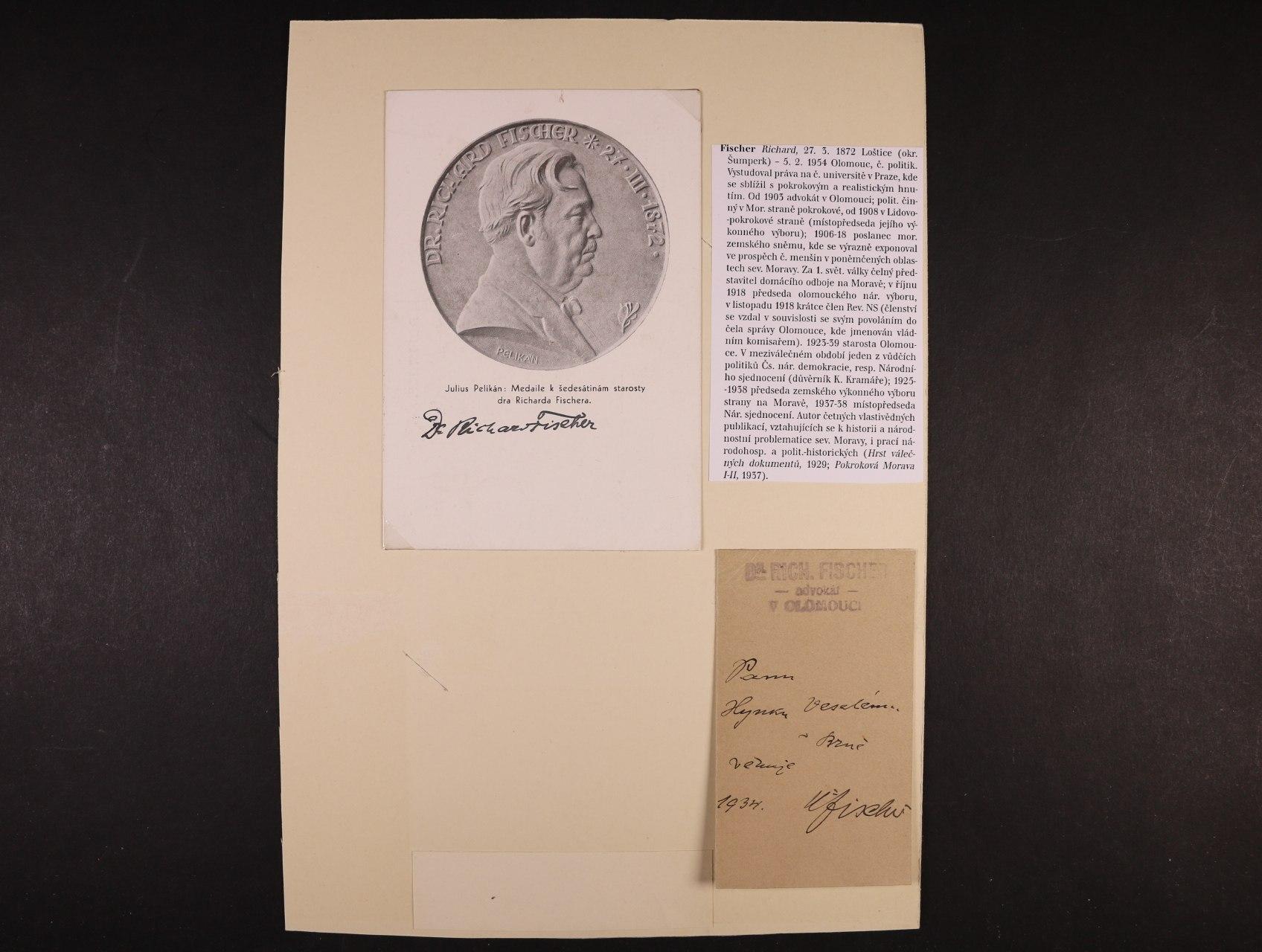 Fischer Richard 1872 - 1954, český politik, poslanec Moravského zemského sněmu, starosta Olomouce - pohlednice s vlastnoručním podpisem, lístek s věnováním a dopis s vlastnoručním podpisem