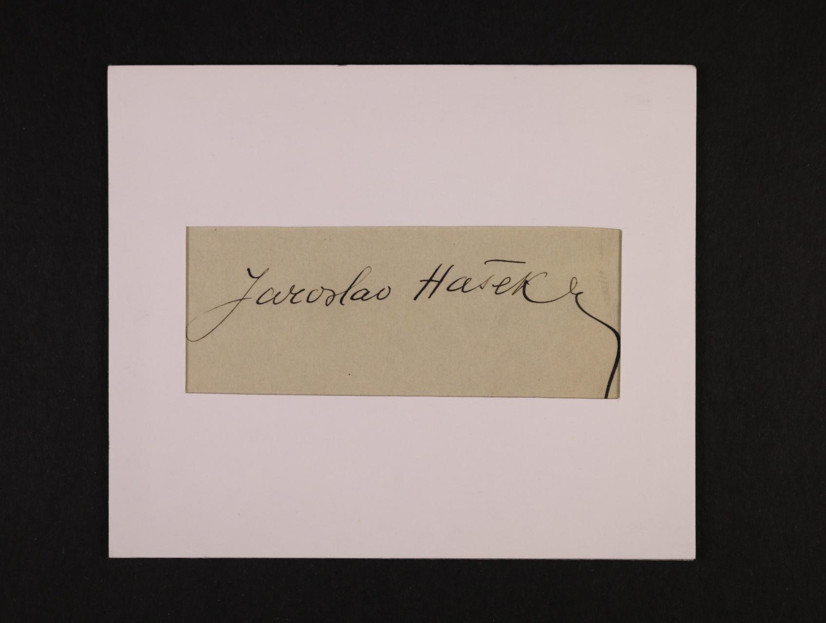 Hašek Jaroslav 1883 - 1923, význačný čs. spisovatel, autor knihy Dobrý voják Švejk - ústřižek papíru s vlastnoručním podpisem