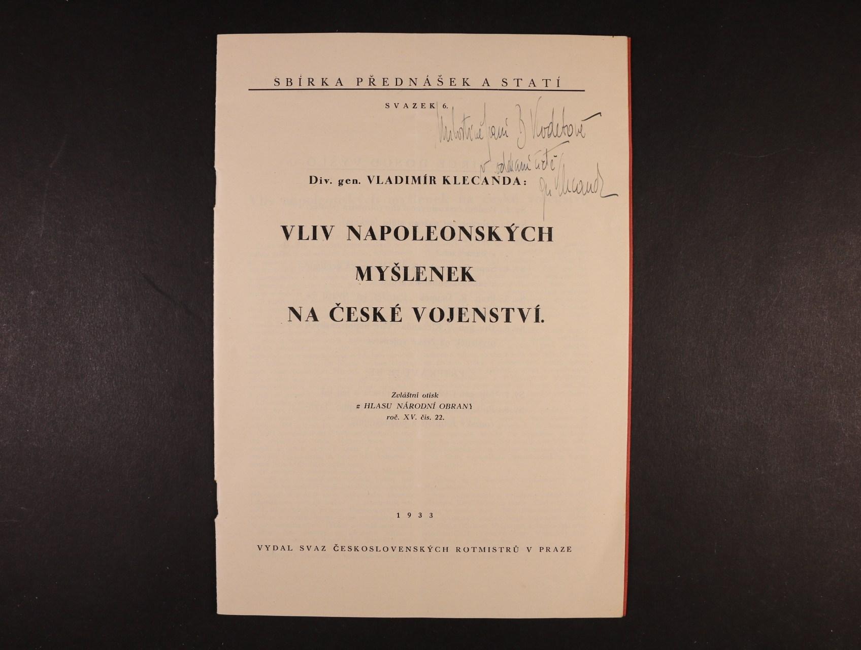 Klecanda Vladimír, divizní generál 1888 - 1947, čs. legionář, atašé v Římě - sbírka přednášek a statí, svazek 6 s věnováním a vlastnoručním podpisem