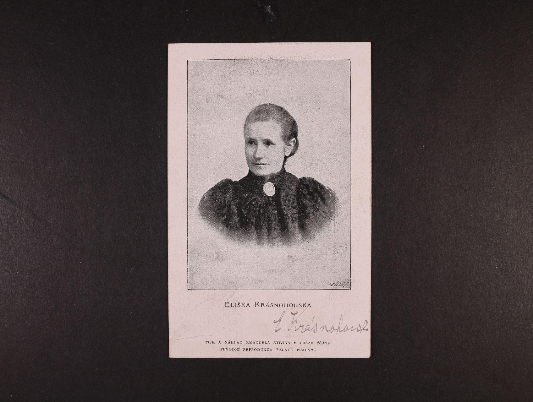 Krásnohorská Eliška, vl. jménem Pechová Alžběta 1847 - 1926, spisovatelka, básnířka a překladatelka - pohlednice s podobiznou a vlastnoručním podpisem
