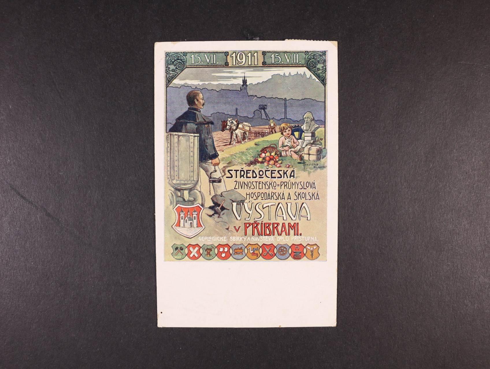 Výstavy - Příbram Středočeská živnostensko-průmyslová výstava 1911 - bar. pohlednice, použitá 1911