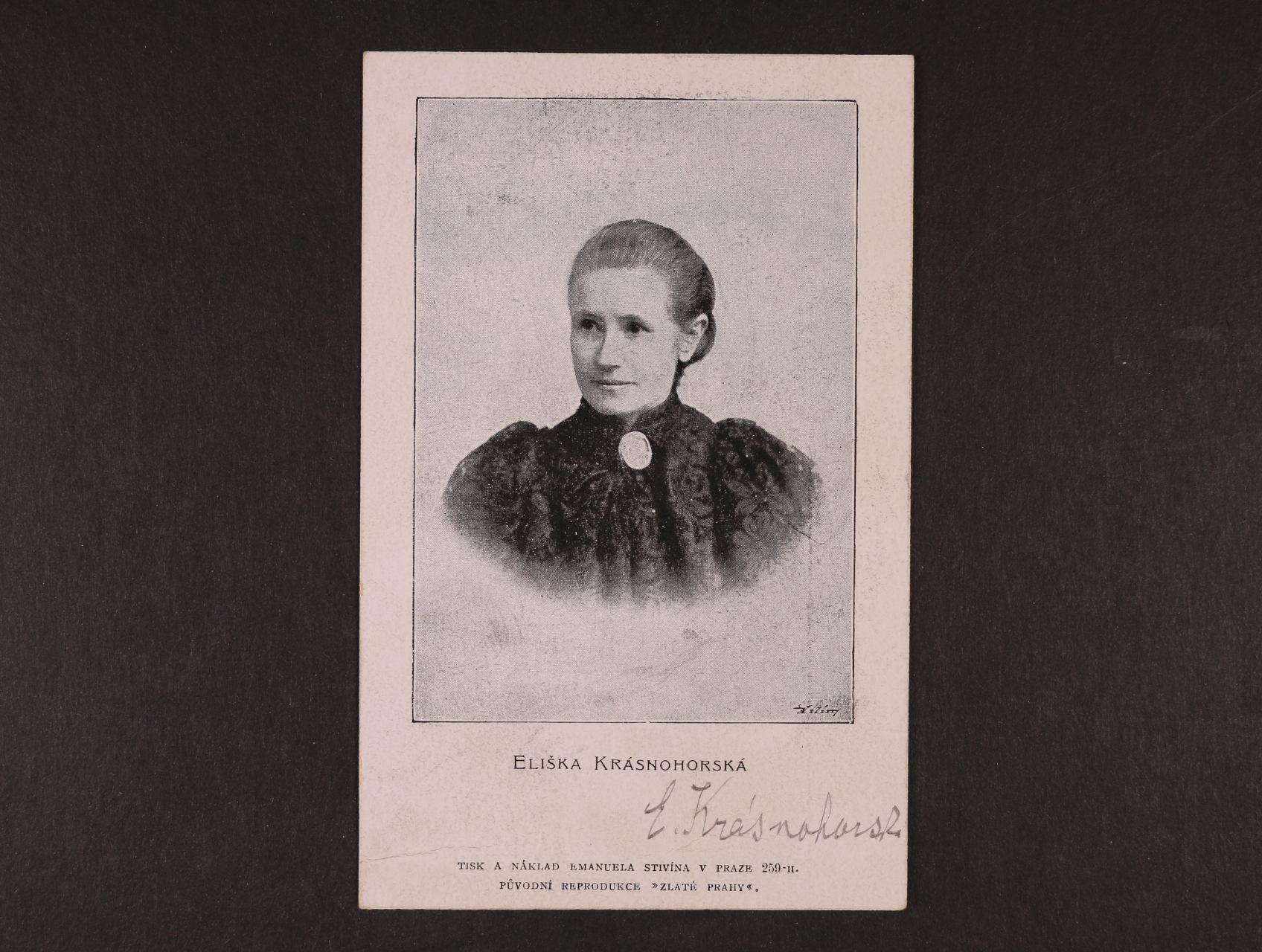 Krásnohorská Eliška, vl. jménem Pechová Alžběta, 1847 - 1926, česká spisovatelka, básnířka a překladatelka - fotopohlednice s podobiznou a vlastnoručním podpisem