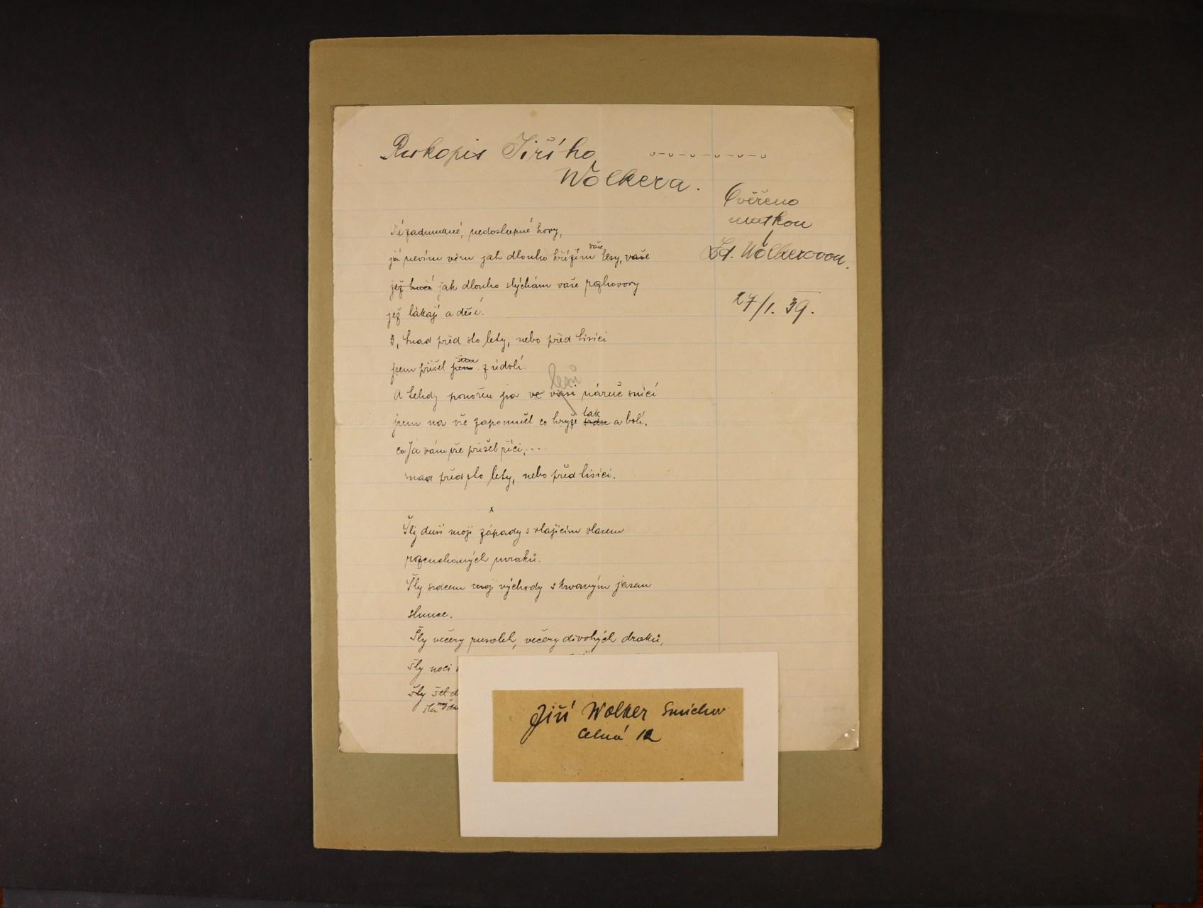 Wolker Jiří 1900 - 1924, význačný český básník - nezveřejněný text básně, dvě rukopisné strany ověřené matkou J. Wolkera 27.1.1939 + podpis na kousku papíru