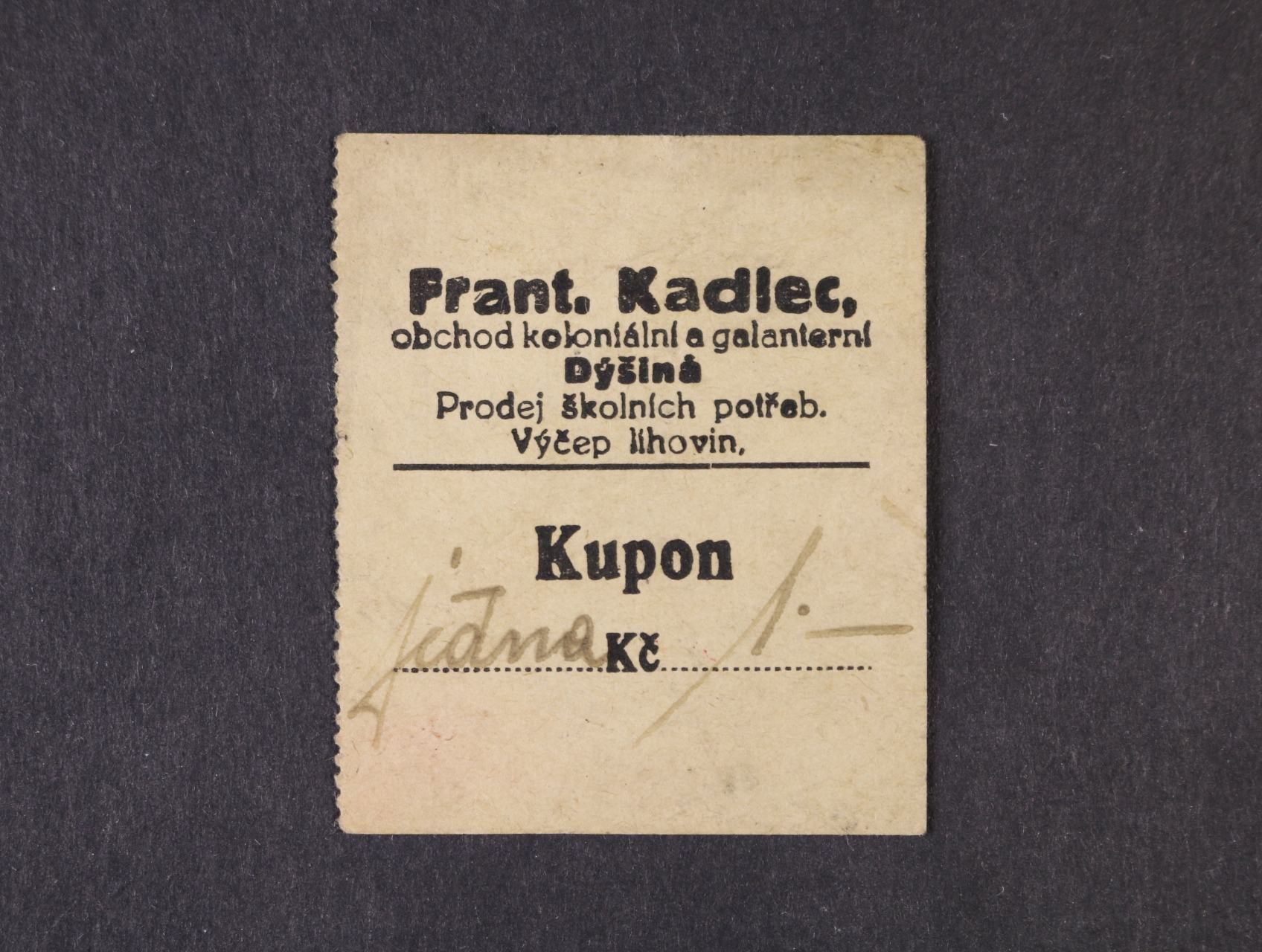 Dýšina, 1 Kč b.d. Frant. Kadlec, D.H. 40.1.1
