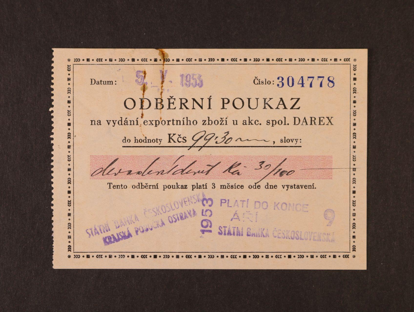Darex, odběrní poukaz na 99,30 Kčs 5.V.1953 s raz. platí do konce září 1953 a SBČ pobočka Ostrava, zoubkovaný levý okraj, velmi dobrá kvalita