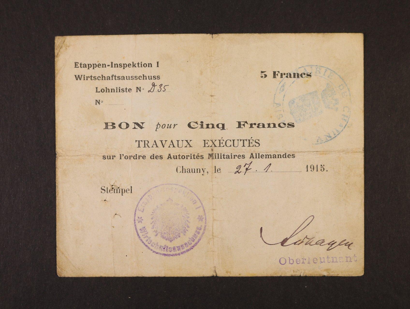 Vydání první armády 1914-1918, Ettappen - Inspektion I. okupace Francie 5 Francs Lohn Bon 1915, + francouzské raz., podpis Oberleutnant, Ro. 404e
