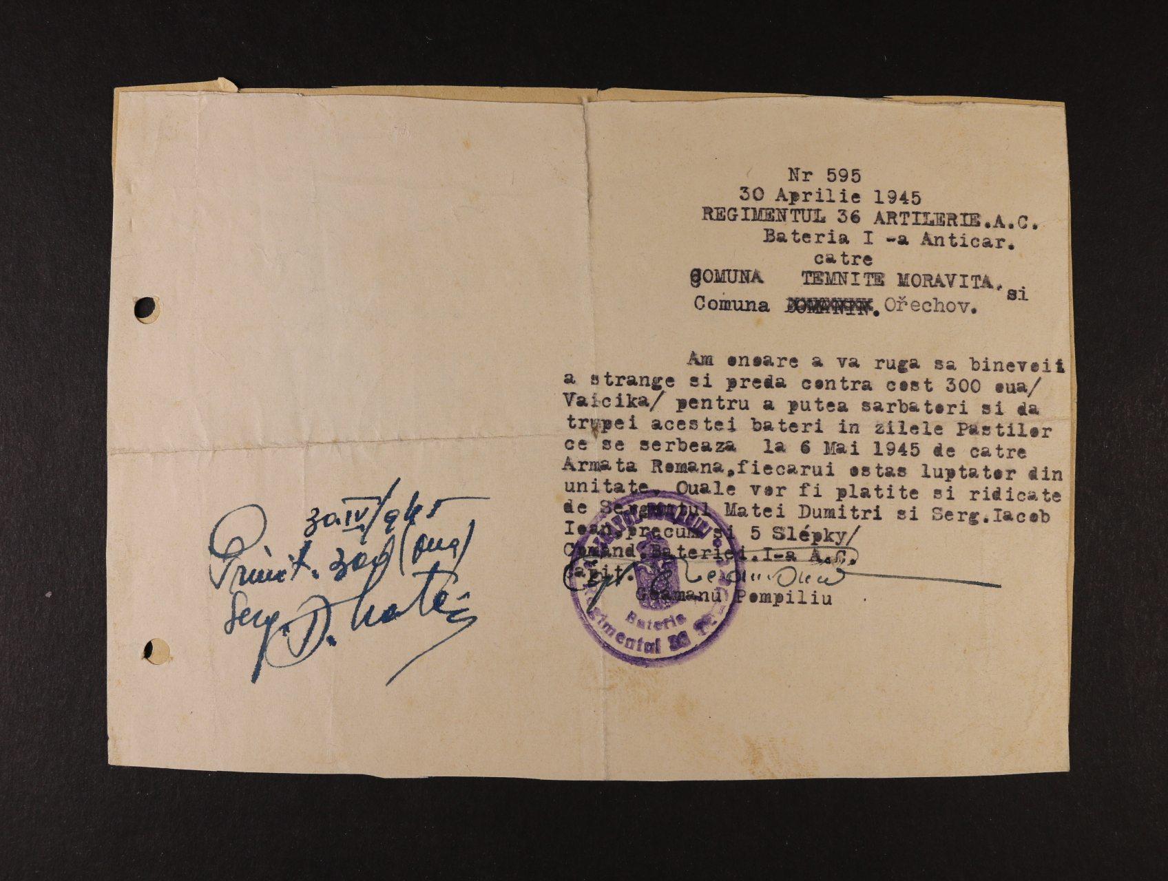 Rumunské jednotky - žádost 1. protitankové baterie 36. pěchotního pluku na obecní úřad Ořechov u Brna ze dne 30.4.45 o poskytnutí 300 ks vajec  na oslavu Velikonoc a příloha s potvrzením, že uvedený počet vajec a 5 slepic vyzvednou a zaplatí Četař Matei Dumitri a četař Iacob Ioan, útvar. raz., zajímavé