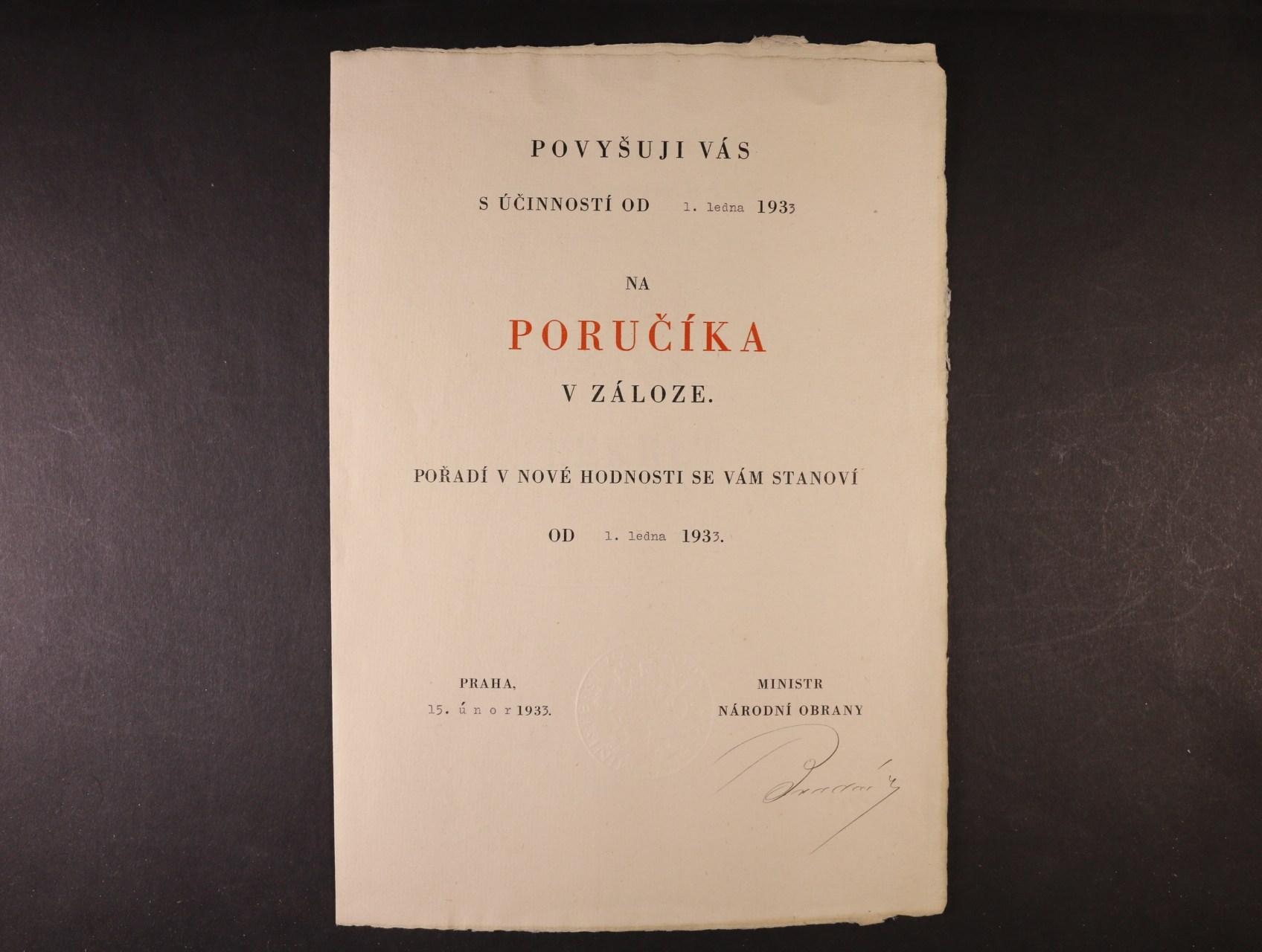 Bradáč Bohumír 1881 - 1937, politik, poslanec, ministr nár. obrany - povyšovací dekret na poručíka v záloze z r. 1933 s vlastnoručním podpisem